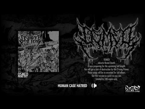 OSMED 'Human Case Hatred' (Official Track) (Promo 2017 version)