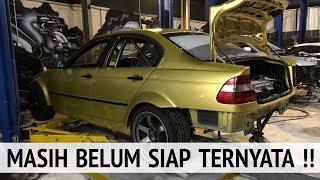 VLOG BARIS   Building Drift Car Project BMW e46 Drift eps 13