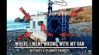 Where I went wrong with my van : mistakes & planned changes