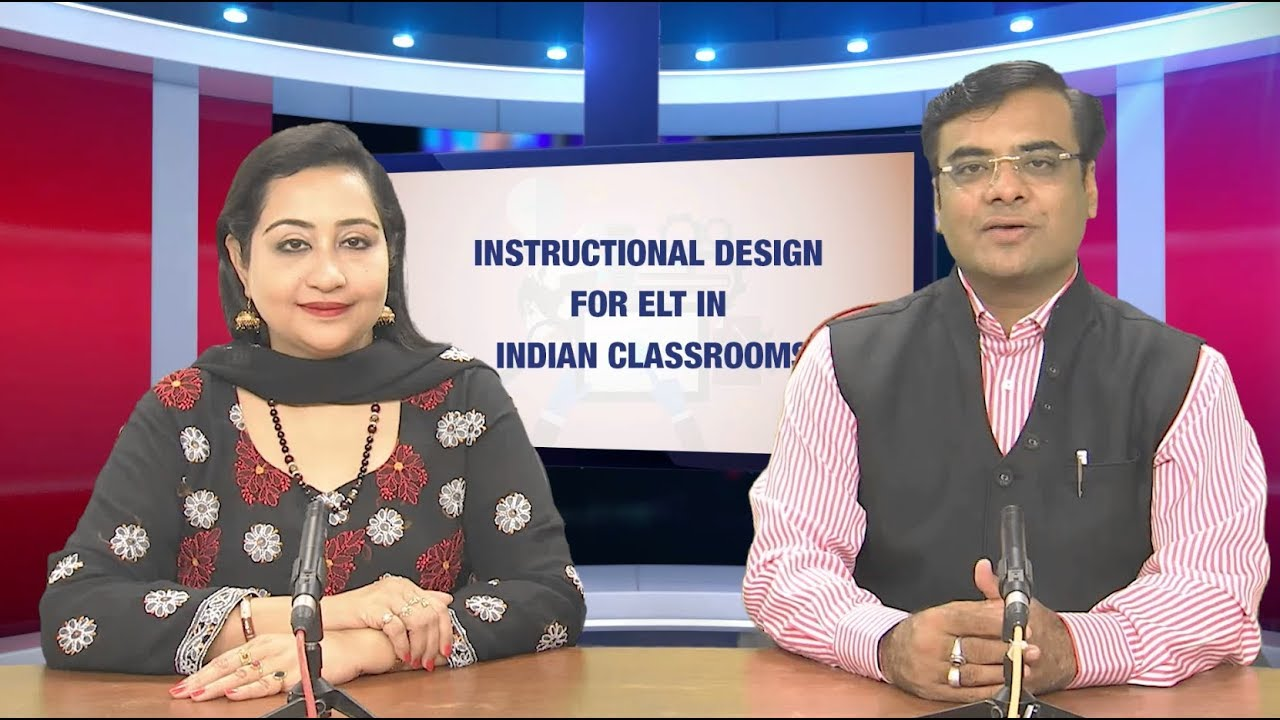 Instructional Design For Elt In Indian Classrooms 1 Youtube