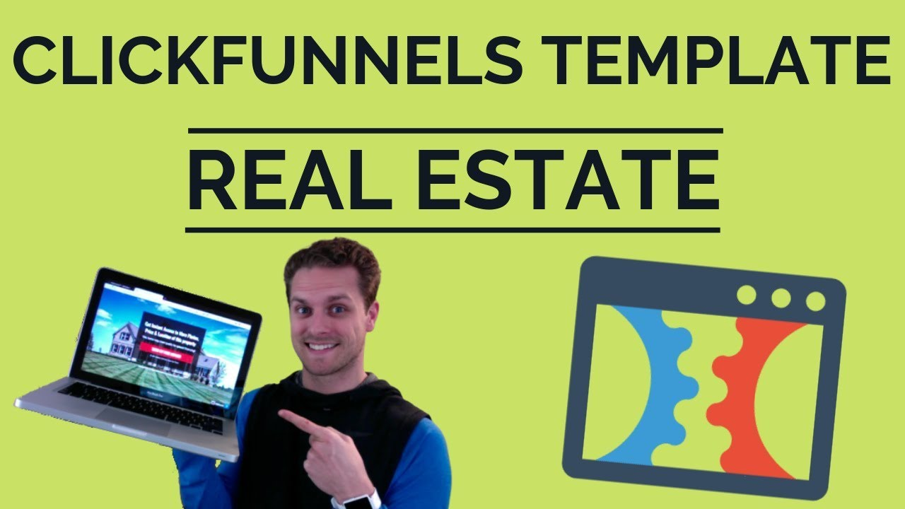All about Clickfunnels Real Estate Templates