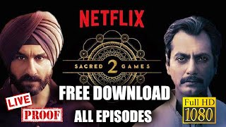How to Download Sacred Games season 2, Live proof | How to download any web series for free?