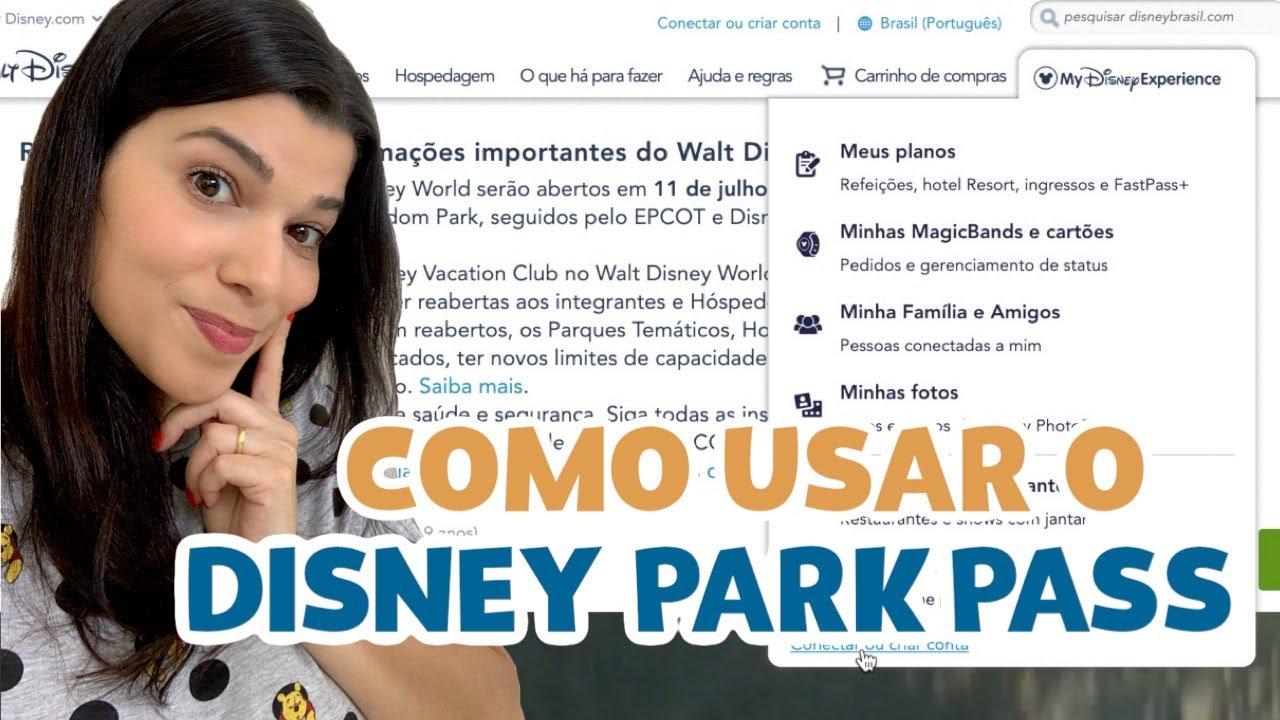 COMO AGENDEI O DISNEY PARK PASS PARA MARCAR VISITA NOS PARQUES DA DISNEY