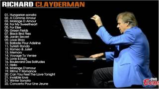 Greatest Hits Of Richard Clayderman - The Best Songs Of Richard Clayderman