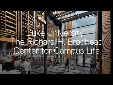 Duke University, The Richard H. Brodhead Center for Campus Life