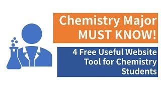 Chemistry Major MUST KNOW! 4 Free Useful Website Tool for Chemistry Students