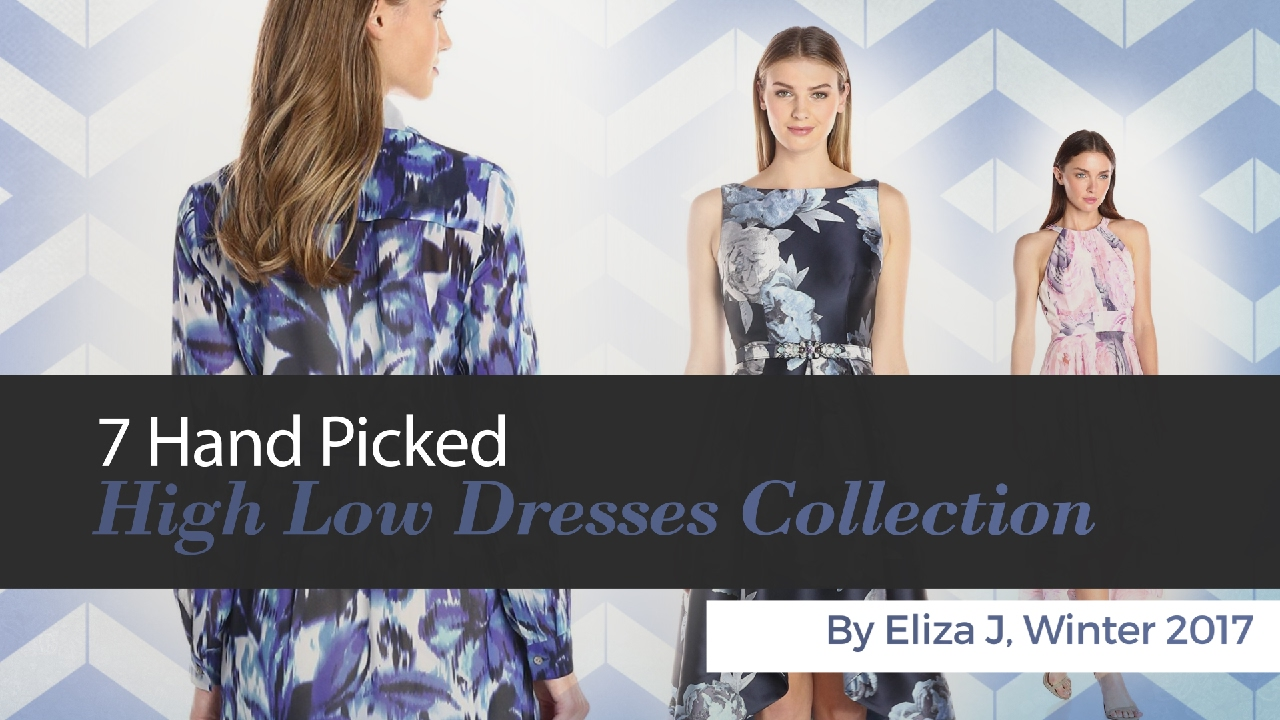 4eb9b437bf02 7 Hand Picked High Low Dresses Collection By Eliza J ...