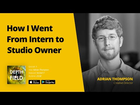 001: From Intern to Studio Owner with Adrian Thompson