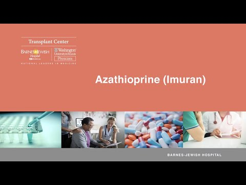 Azathioprine (Imuran) – Prescription Medication Instructions For Post-Transplant Patients