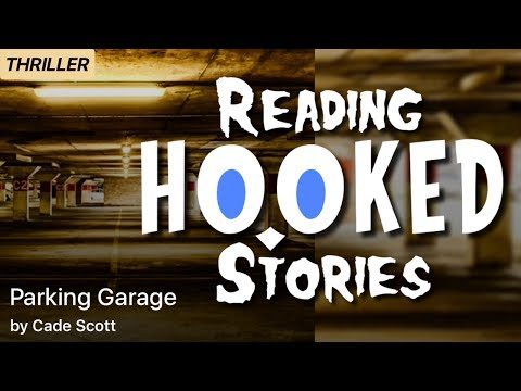 Parking Garage | Reading HOOKED Stories