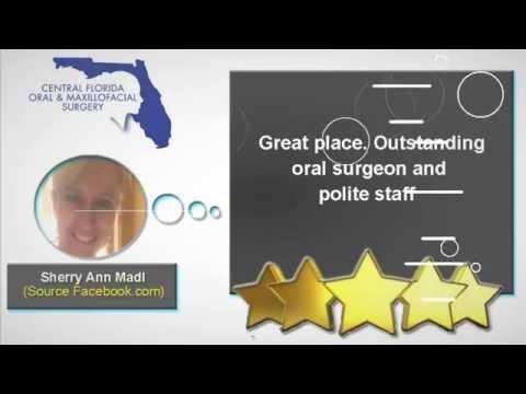 REVIEWS - Central Florida Oral & Maxillofacial Surgery - Orlando FL