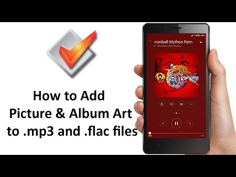 How To Add Picture & Album Art to mp3 and flac files