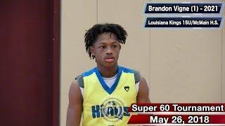 Brandon Vigne Highlights (Super 60 Tournament) - Louisiana Kings/McMain 2021 PG
