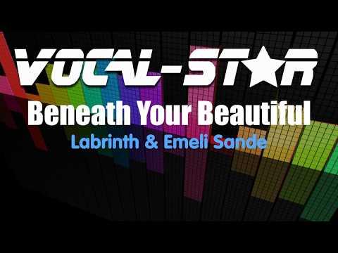Labrinth And Emeli Sande - Beneath Your Beautiful (Karaoke Version) With Lyrics Vocal-Star Karaoke