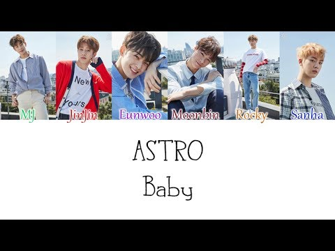 Astro - Baby LYRICS (Color Coded) [HAN/ROM/ENG]