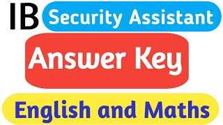 English and Maths ! Answer Key ! IB Security Assistant Exam Analysis