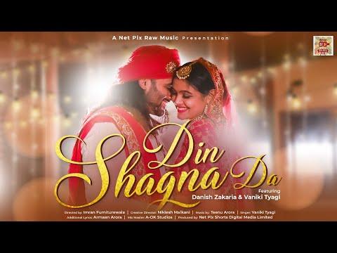 din-shagna-da---vaniki-tyagi-||-ft.-danish-zakaria-||-din-shagna-da:-the-wedding-playlist