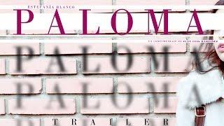 Paloma - Trailer cortometraje