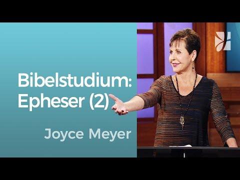 Bibelstudium: Epheser 2 – Joyce Meyer – Gott begegnen