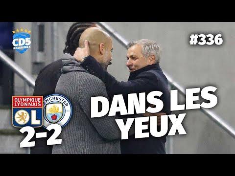 Replay #336 : Débrief Lyon vs Manchester City (2-2) - #CD5