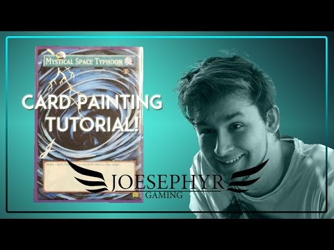 Yu-Gi-Oh! Full-Art Painting Mystical Space Typhoon TUTORIAL!