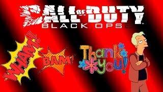 WHAM! BAM! THANK YOU MAN - Black Ops 2 Trolling
