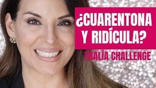 ¿Cuarentona y Ridícula? - Thalía Challenge