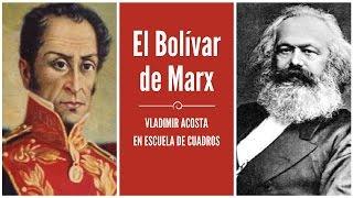 Programa 197 - El Bolívar de Marx (Vladimir Acosta)