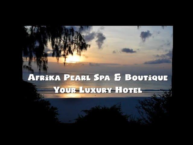 Afrika Pearl Luxury Hotel