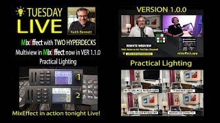 MixEffect Version 1.1, MixEffect Run Two HyperDecks and Practical Lighting