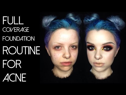 Updated Full Coverage Foundation Routine For Acne | Colour Creep