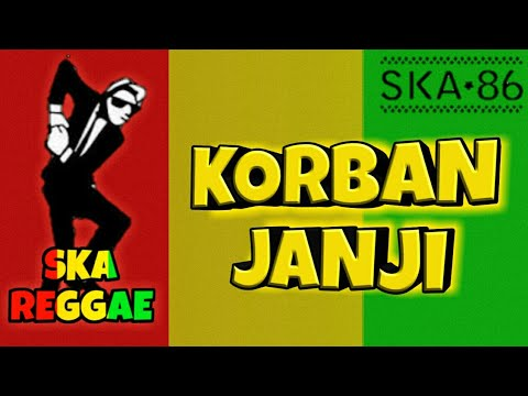 Free Download Ska 86 Feat Nikisuka - Korban Janji (ska Reggae Version) Mp3 dan Mp4