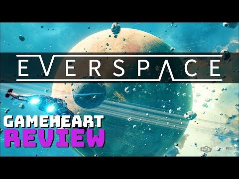 Everspace Review – GameHEART