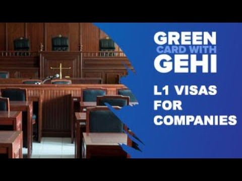 L1 Visas for companies | Requirements and processing | L1 visa for usa