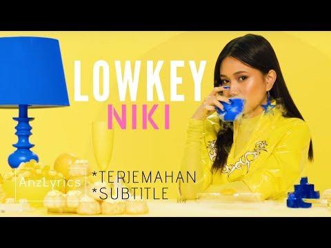 [lyrics]-lowkey---niki- -lirk-terjemahan-bahasa-indonesia
