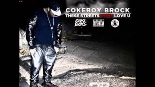 "Coke Boy Brock - ""Im Faded"" (These Streets Don"