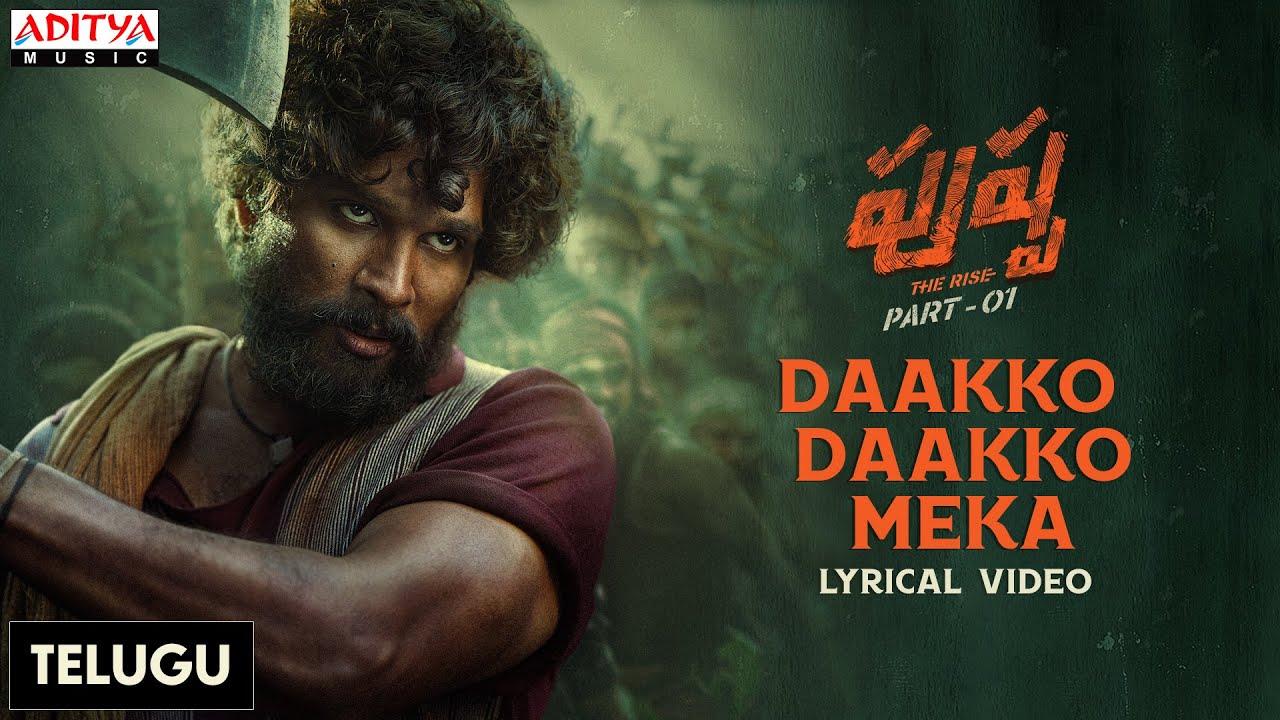 Download #Pushpa - The Rise (Telugu) - Daakko Daakko Meka | Allu Arjun, Rashmika | DSP | Sivam | Sukumar
