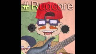 Rugcore(Rugrats Theme Song)
