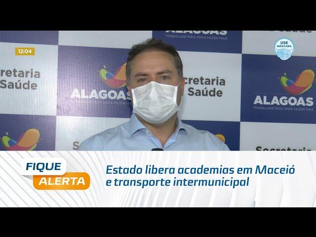 Estado libera academias em Maceió e transporte intermunicipal com restrições