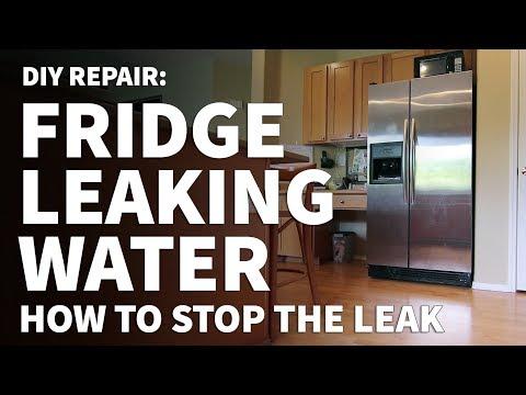 Fridge Leaking Water On Floor How To