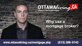 Ottawa Mortgage Broker   Ottawa Mortgages