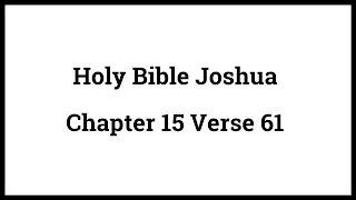 Holy Bible Joshua 15:61