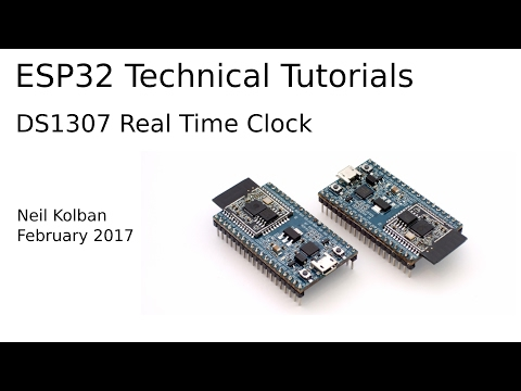 ESP32 Technical Tutorials: DS1307 Real Time Clock - YouTube