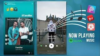 Cara Edit Lagu Spotify di InstaStory | Picsart + Kinemaster!