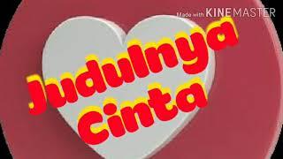 Judulnya Cinta | GRUNGE JAKARTA | GRUNGE BEKASI | GRUNGE BANDUNG | GRUNGE INDONESIA