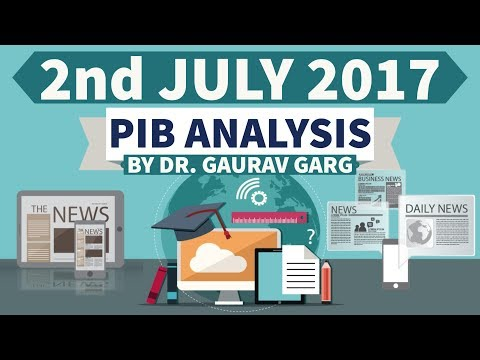 (ENGLISH) 2nd July 2017 - PIB - Press Information Bureau news analysis for competitive exams