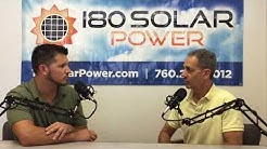 180 Solar Power Podcast #1 - San Diego's Best Solar Company