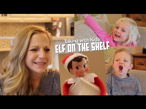 Talking with Kids: ELF ON THE SHELF - YouTube