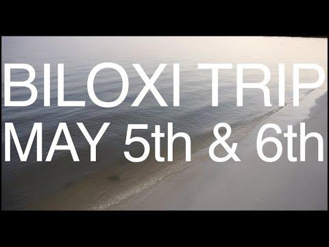 Biloxi Trip May 2018 Travel Vlog