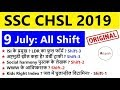 SSC CHSL 2018-2019 Exam Analysis & Question Paper: 9th July 2019 (All Shift)